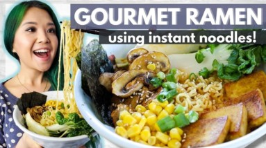 GOURMET Ramen With INSTANT NOODLES // Cheap Food Expensive Energy Ep.2