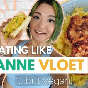 I Ate Like a MODEL For a Day (Eating Like SANNE VLOET but Vegan)